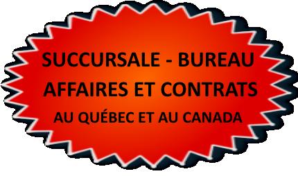 succursale-bureau-affaires-contrat-quebec-canada-1