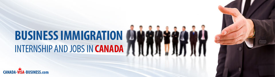 business-immigration-internships-jobs-canada