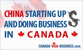 china-starting-up-and-doing-business-in-canada
