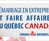 demarrage-en-entreprise-et-faire-affaires-au-quebec-canada