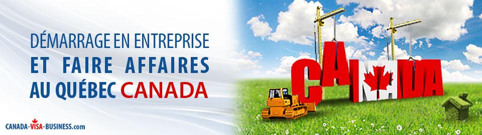 demarrage-entreprise-faire-affaires-quebec-canada